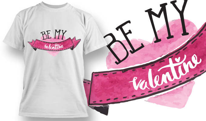 Be My Valentine Exclusive T-shirt Propose Design